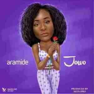 Aramide - Jowo (Prod. by Sizzlepro)
